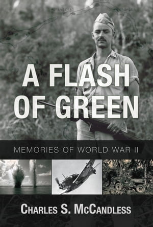 A Flash of Green by Charles S. McCandless