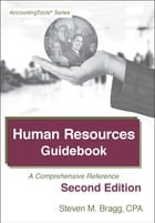 Human Resources Guidebook: Second Edition: A Comprehensive Guide by Steven Bragg