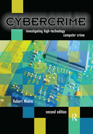 Cybercrime Investigating High-Technology Computer Crime