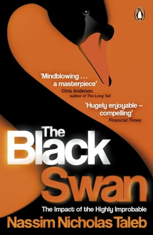 The Black Swan The Impact of the Highly Improbable