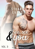 Sea, sex and You - 3 by Stuart Evans