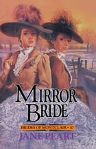 Mirror Bride by Jane Peart