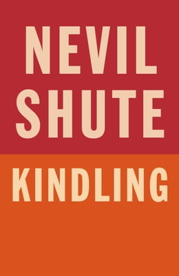 Book Kindling by Nevil Shute