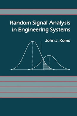 Book Random Signal Analysis in Engineering Systems by Komo, John