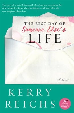 Book The Best Day of Someone Else's Life by Kerry Reichs