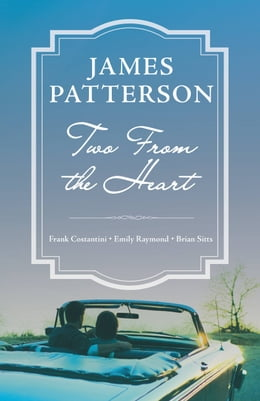 Book Two from the Heart by James Patterson
