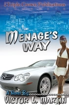 Menage's Way by Victor Martin