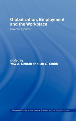 Globalization, Employment and the Workplace