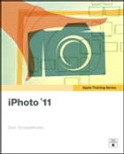 Apple Training Series: iPhoto '11 by Dion Scoppettuolo