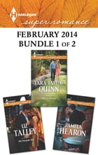 Harlequin Superromance February 2014 - Bundle 1 of 2: His Forever Girl\Moonlight in Paris\Wife by…