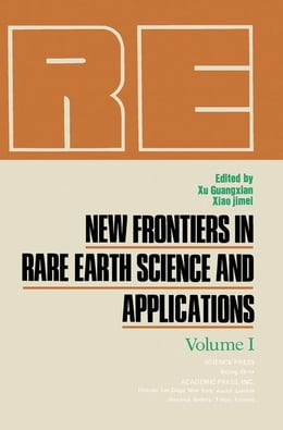 Book New Frontiers in Rare Earth Science and Applications by Guangxian, Xu