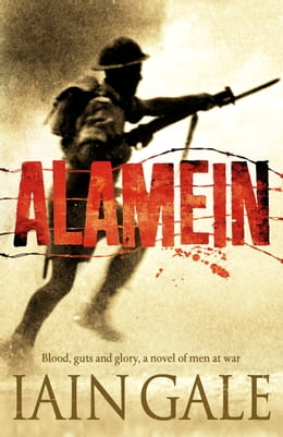 Book Alamein: The turning point of World War Two by Iain Gale