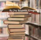 Saving his words by Joy Bassetti Kruger