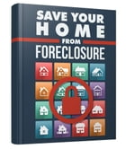 Save Your Home From Foreclosure by Anonymous