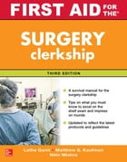 First Aid for the Surgery Clerkship, Third Edition