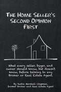 The Home Sellers Second Opinion First