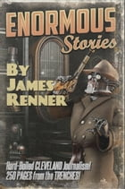 Enormous Stories: Hard-Boiled Cleveland Journalism