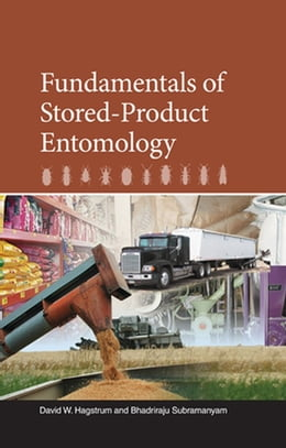 Book Fundamentals of Stored-Product Entomology by David Hagstrum