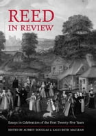 REED in Review: Essays in Celebration of the First Twenty-Five Years by Audrey Douglas