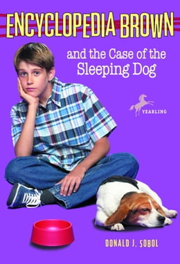 Book Encyclopedia Brown and the Case of the Sleeping Dog by Donald J. Sobol