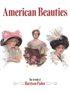 American Beauties by Harrison Fisher