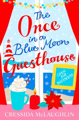 Book Open for Business (The Once in a Blue Moon Guesthouse, Book 1) by Cressida McLaughlin