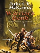 The Warrior's Bond by Juliet E. McKenna