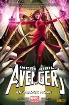 Incredibili Avengers 3 (Marvel Collection): Ragnarok Now! by Rick Remender