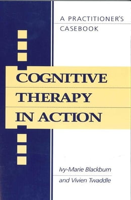 Book Cognitive Therapy in Action by Ivy-Marie Blackburn