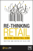 Re-Thinking Retail in the Digital Era by Oliver Freestone