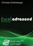 Excel 2010 and 2011 :advanced by Christian Schönberger