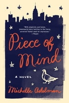 Piece of Mind: A Novel Cover Image