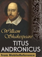 Titus Andronicus (Mobi Classics) by William Shakespeare