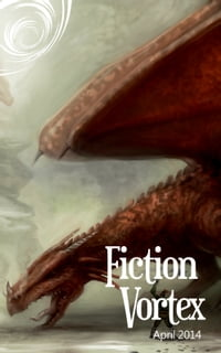 Fiction Vortex: April 2014