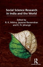 Social Science Research in India and the World by R. K. Mishra