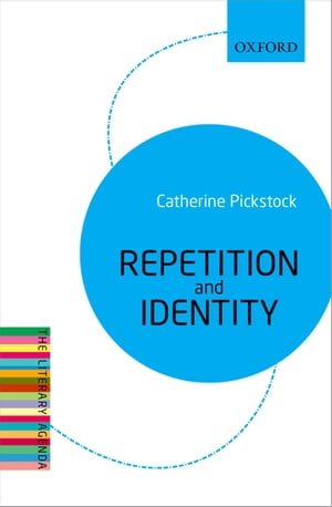 Repetition and Identity The Literary Agenda
