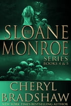 Sloane Monroe Series Boxed Set, Books 4-5: Stranger in Town & Bed of Bones by Cheryl Bradshaw