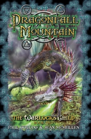 Dragonfall Mountain: The Warlock's Child Book Two by Paul Collins