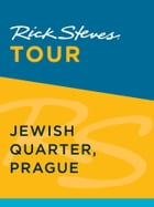 Rick Steves Tour: Jewish Quarter, Prague by Rick Steves