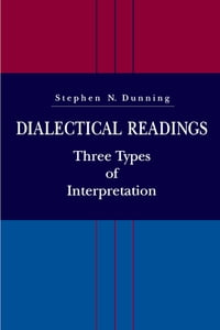 Dialectical Readings: Three Types of Interpretations
