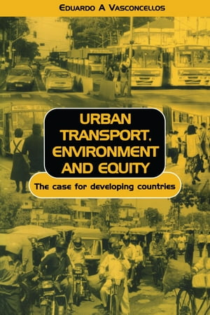 Urban Transport Environment and Equity The Case for Developing Countries