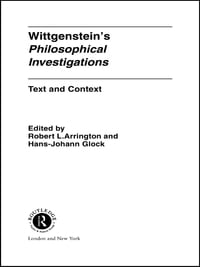 Wittgenstein's Philosophical Investigations: Text and Context