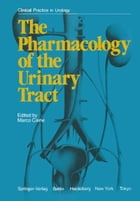 The Pharmacology of the Urinary Tract by M. Caine