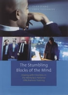 The stumbling blocks of the mind: dealing with emotions in the workplace: Rational Effectiveness Training by Theo IJzermans