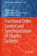 Fractional Order Control and Synchronization of Chaotic Systems b82c64de-548e-4432-a5e3-3af09fad6819
