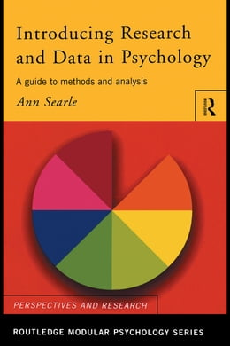 Book Introducing Research and Data in Psychology: A Guide to Methods and Analysis by Searle, Ann