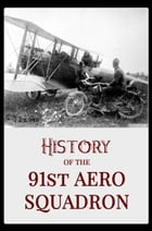 History of the 91st Aero Squadron by Unknown