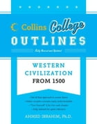 Western Civilization from 1500 by Ahmed Ibrahim