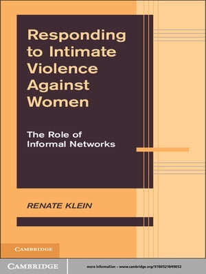 Responding to Intimate Violence against Women The Role of Informal Networks