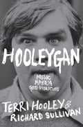 Hooleygan: Music, Mayhem, Good Vibrations 5ac93a8c-a66c-4815-9ffe-9bdff9296e0a